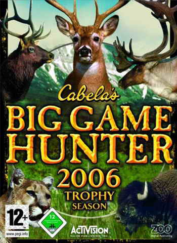 Cabela's Big Game Hunter 2006 Trophy Season (2005)