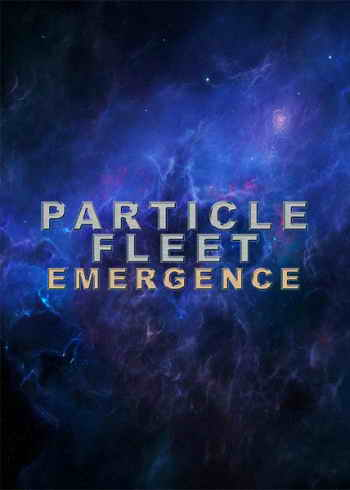 Particle Fleet: Emergence (2016)
