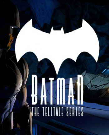 Batman - The Telltale Series 1-3 (2016)